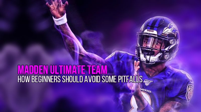 Madden Ultimate Team: how beginners should avoid some pitfalls